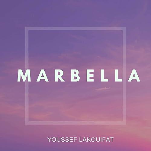 Amazon.com: Marbella: Youssef Lakouifat: MP3 Downloads