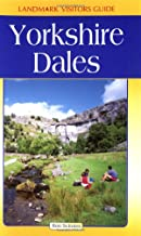 Yorkshire Dales Adventure Guide (Landmark Visitors Guides)