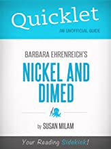 Quicklet On Nickel And Dimed By Barbara Ehrenreich (Cliffnotes-Like Book Summary)