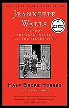 Best half broke horses true life novel Reviews