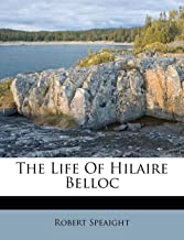 The Life of Hilaire Belloc