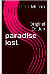paradise lost: Original Edition Kindle Edition