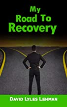 My Road to Recovery
