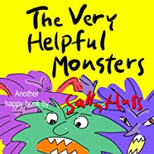 The Very Helpful Monsters (Funny Bedtime Story/Children's Picture Book About Spreading Kindness)