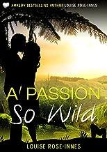 A Passion So Wild: A Romantic Suspense Novel
