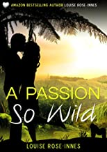 A Passion So Wild: A Romantic Suspense Novel