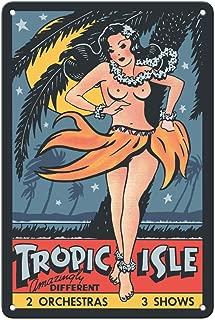 Pacifica Island Art 8in x 12in Vintage Tin Sign - Tropic Isle - Hawaiian Hula Dancer - Pin Up Girl