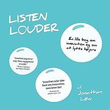 Listen Louder [Danish Edition]