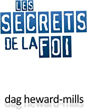 Les Secrets De La Foi (French Edition)