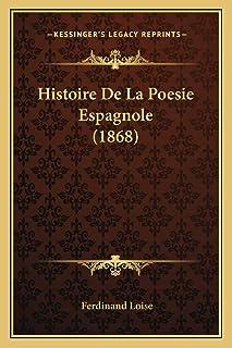 Histoire De La Poesie Espagnole (1868)