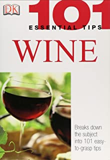 Wine (101 Essential Tips)