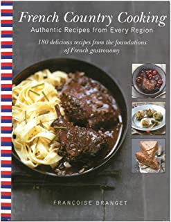 French Country Cooking: Authentic Recipes from Every Region English Edition