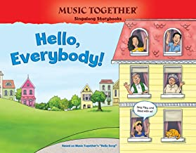 Hello, Everybody! (Hello Song) (Music Together Singalong Storybooks)