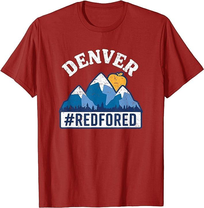 Denver Teacher Strike: Red For Ed T-Shirt Denver Colorado Teacher Strike Shirt