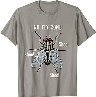 No Fly Zone Shoo! Pesky Pests Flies Tshirt