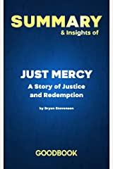 Summary & Insights of Just Mercy A Story of Justice and Redemption by Robert Greene   Goodbook Kindle Edition
