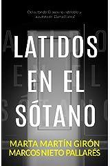 Latidos en el sótano: (Novela negra) Versión Kindle