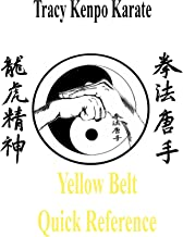 Tracy Kenpo Yellow Belt Quick Reference