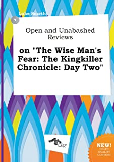 Open and Unabashed Reviews on the Wise Man's Fear: The Kingkiller Chronicle: Day Two