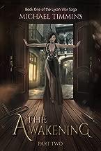 The Awakening: Part Two (The Lycan War Saga)
