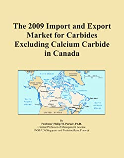 The 2009 Import and Export Market for Carbides Excluding Calcium Carbide in Canada