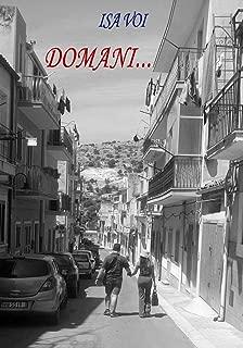 """""""Domani"""" (Romanzo) (Italian Edition)"""