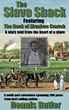 The Slave Shack: The Book of Mumboo Conteh: A Novel. (English Edition)