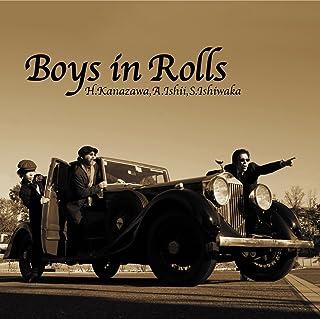 Boys in Rolls