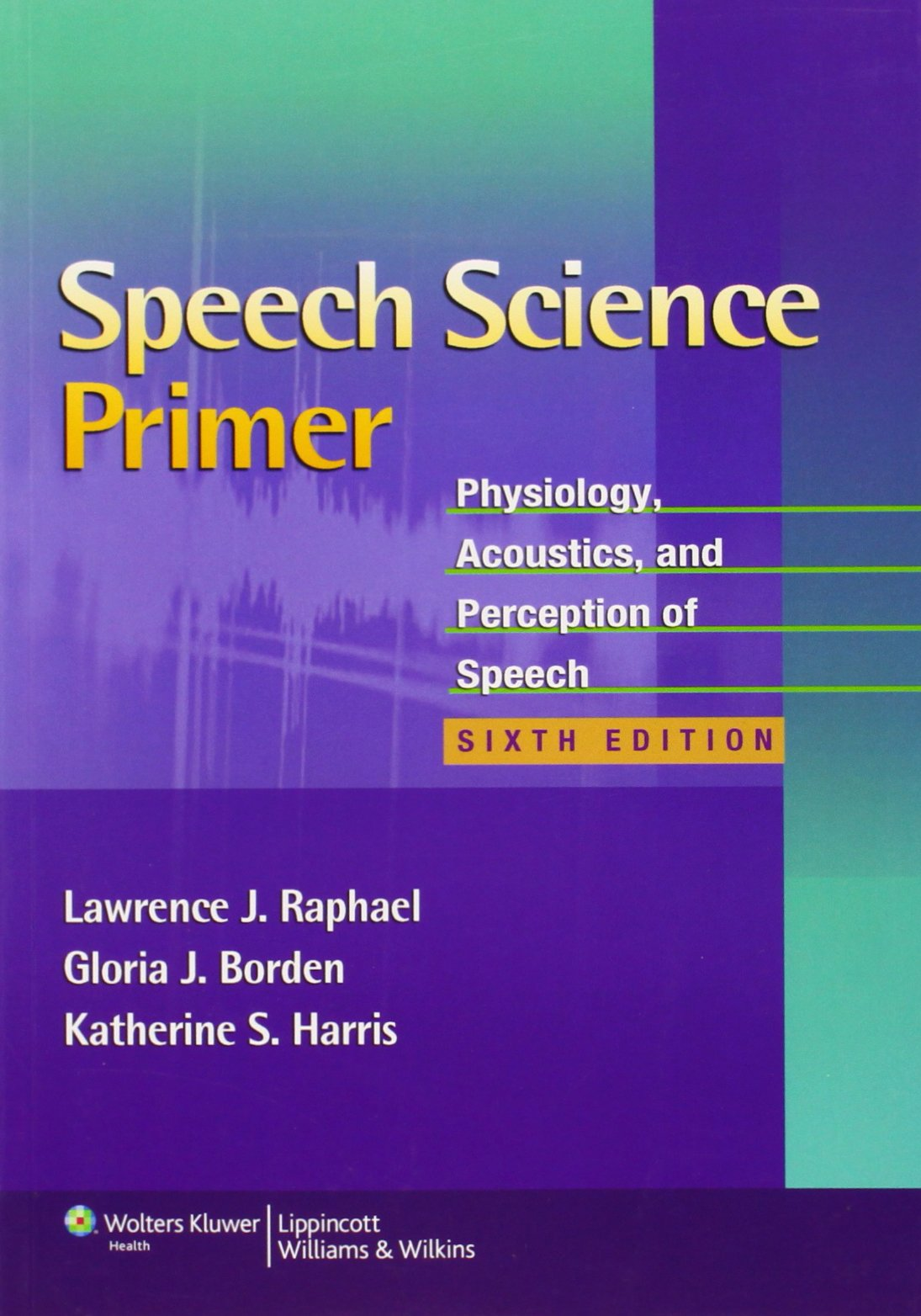 Image OfSpeech Science Primer: Physiology, Acoustics, And Perception Of Speech