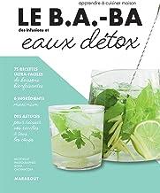 Le B.A.-BA de la cuisine - Eaux détox (Le B.A-B.A de la cuisine)