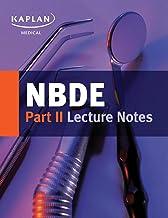 NBDE Part II Lecture Notes (Kaplan Test Prep)