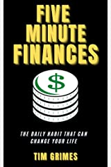 Five Minute Finances: The Daily Habit That Can Change Your Life Kindle Edition