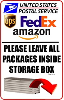 Please Leave All Packages Inside Storage Box Sign Metal Deliveries 6x9 Inches