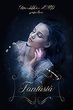 Fantàsià: Antologia di inediti per beneficenza a favore di ASROO (Antologia racconti Vol. 1) (Italian Edition)
