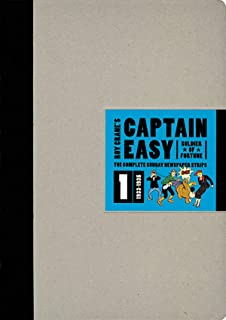Captain Easy, Soldier of Fortune: The Complete Sunday Newspaper Strips Vol 1 (Roy Crane's Captain Easy)