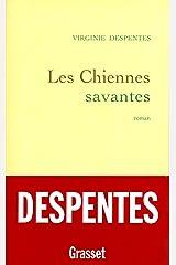 Les chiennes savantes (Littérature Française) Format Kindle