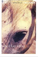 As I Lay Dying (Vintage classics)