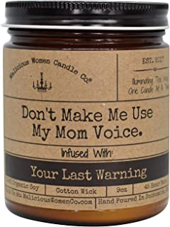 Malicious Women Candle Co - Don't Make Me Use My Mom Voice, Shiplap Orchard (Apple Pear & Barnwood) Infused with Your Last Warning, All-Natural Organic Soy Candle, 9 oz