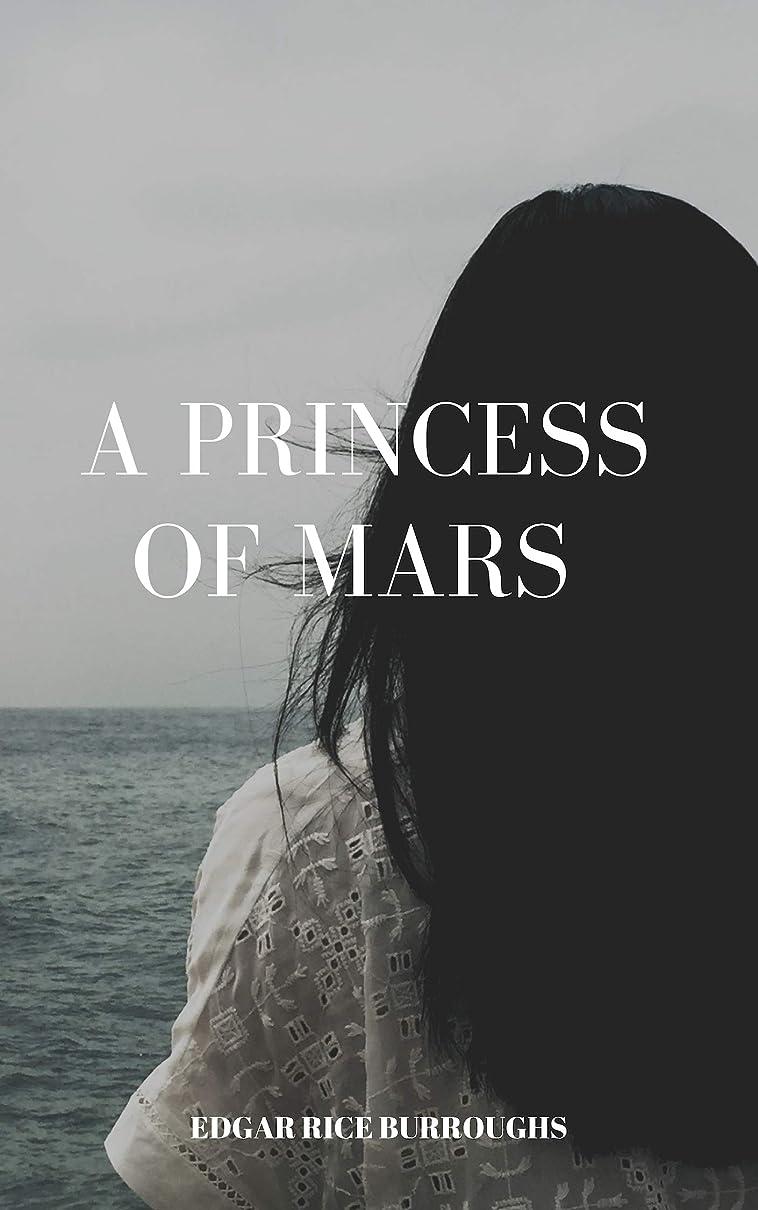 普通にトラフィックモロニックA Princess of Mars (English Edition)
