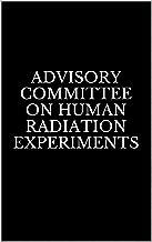 Advisory Committee on Human Radiation Experiments