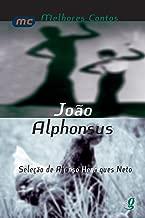 João Alphonsus - Coleção Melhores Contos (Em Portuguese do Brasil)