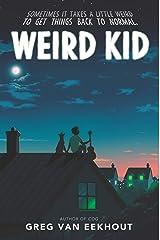 Weird Kid Kindle Edition