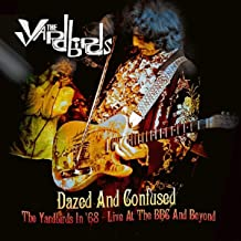 Dazed & Confused: The Yardbirds In 68 - Live At The BBC & Beyond
