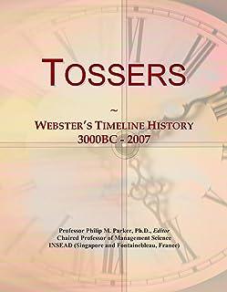 Tossers: Webster's Timeline History, 3000BC - 2007