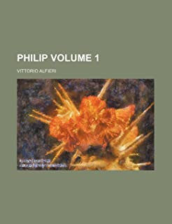 Philip Volume 1