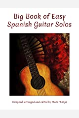 Big Book of Easy Spanish Guitar Solos Kindle Edition