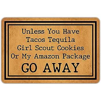 "Front Door Mat Welcome Mat Unless You Have Tacos Tequila Girl Scout Cookies Or My Amazon Package Go Away Rubber Non Slip Backing Funny Doormat Indoor Outdoor Rug 23.6""(W) X 15.7""(L)"