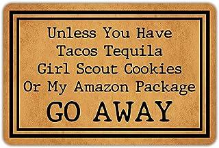 "Best Front Door Mat Welcome Mat Unless You Have Tacos Tequila Girl Scout Cookies Or My Amazon Package Go Away Rubber Non Slip Backing Funny Doormat Indoor Outdoor Rug 23.6""(W) X 15.7""(L) Reviews"