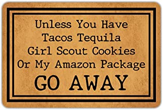 Front Door Mat Welcome Mat Unless You Have Tacos Tequila Girl Scout Cookies Or My Amazon Package Go Away Rubber Non Slip B...