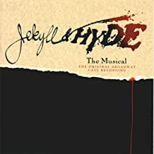 Jekyll & Hyde - The Musical (1997 Original Broadway Cast)